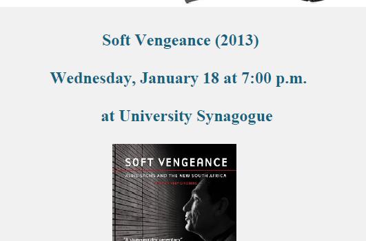 OC International Jewish Film Festival Viewing of Soft Vengeance – Wednesday 1/18/16